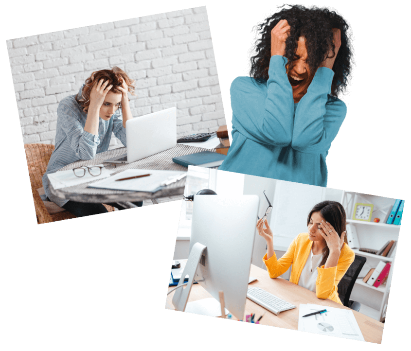 Collage of 3 women showing how frustrating running a business can be.